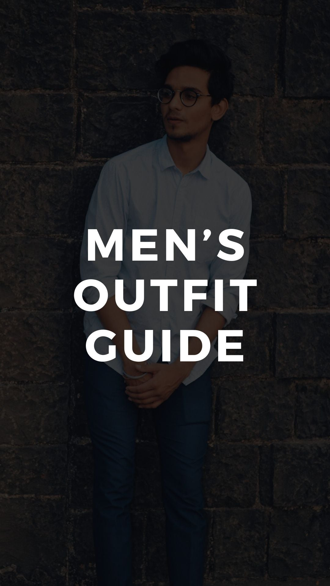 Men's Outfit Guide #mensfashion #fashiontips
