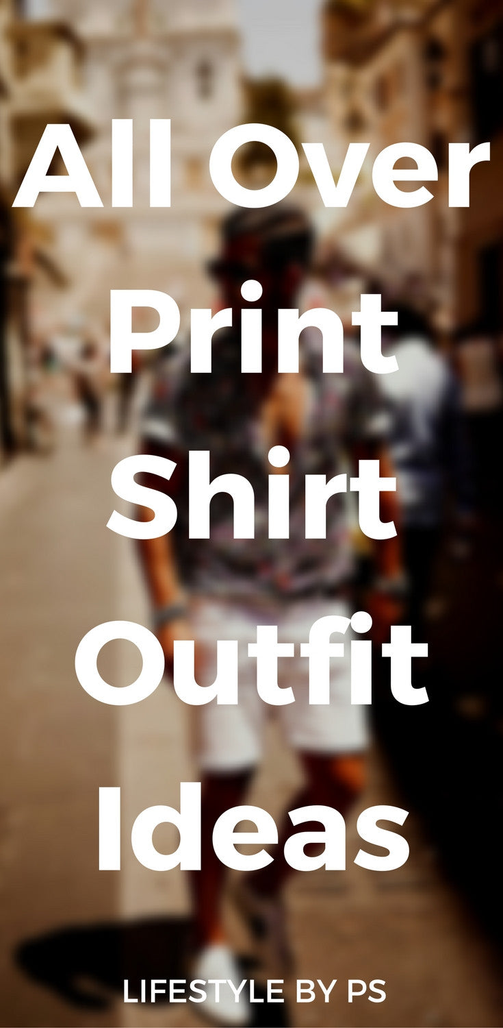 print shirt outfit ideas for men
