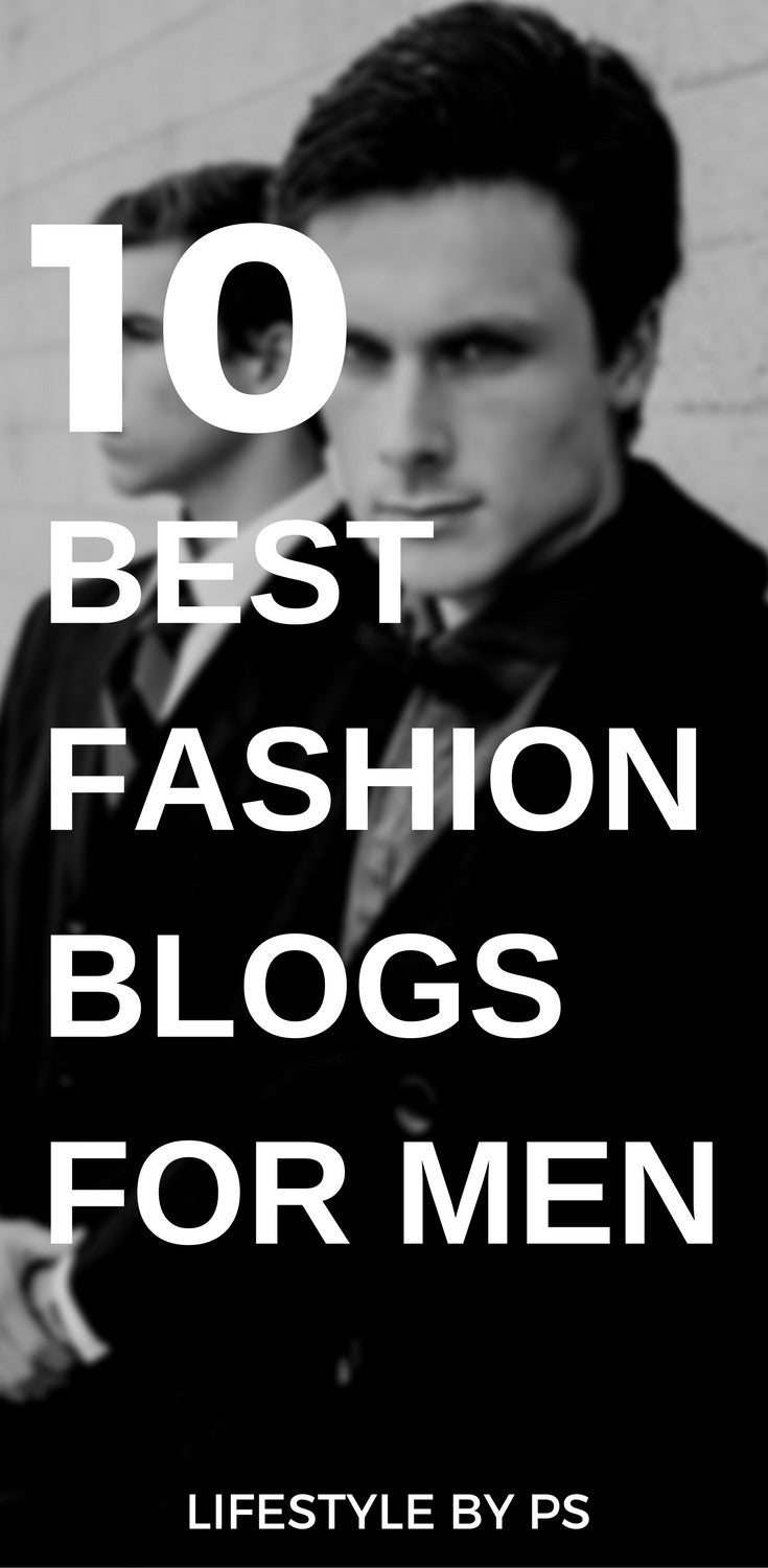 10 Fashion blog for men