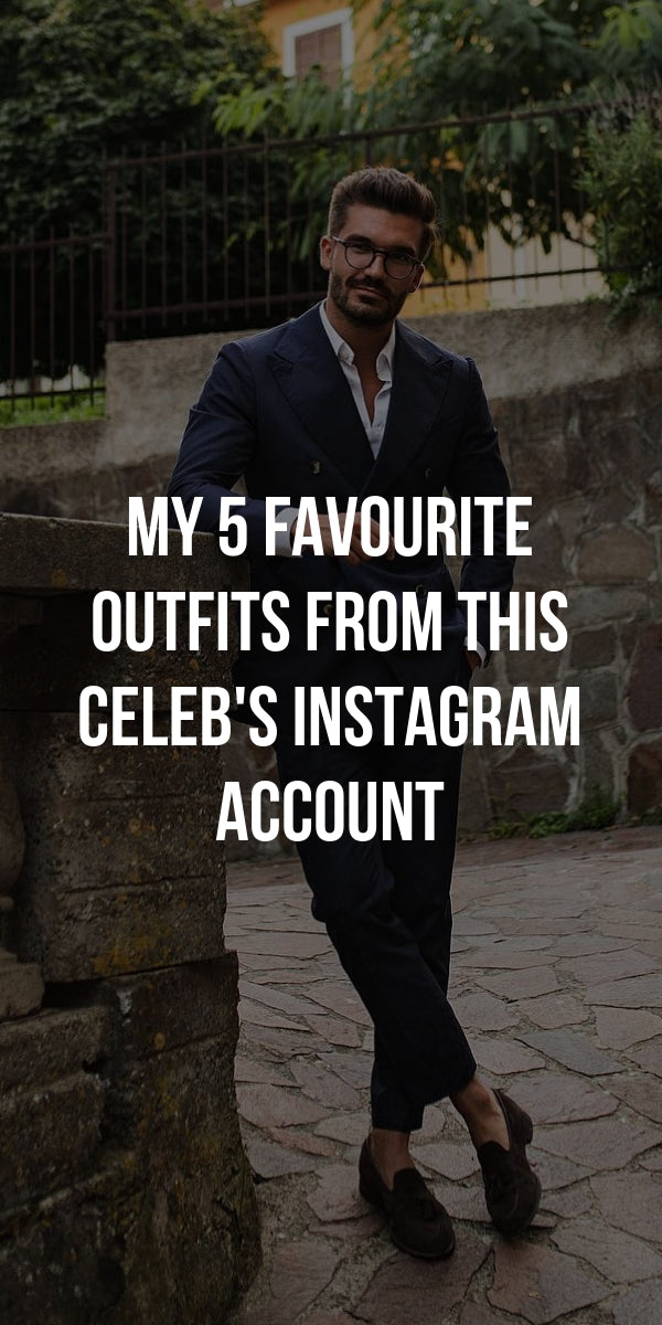 My 5 Favourite Outfits From This Celeb's Instagram Account #mens #fashion #street #style #instagram