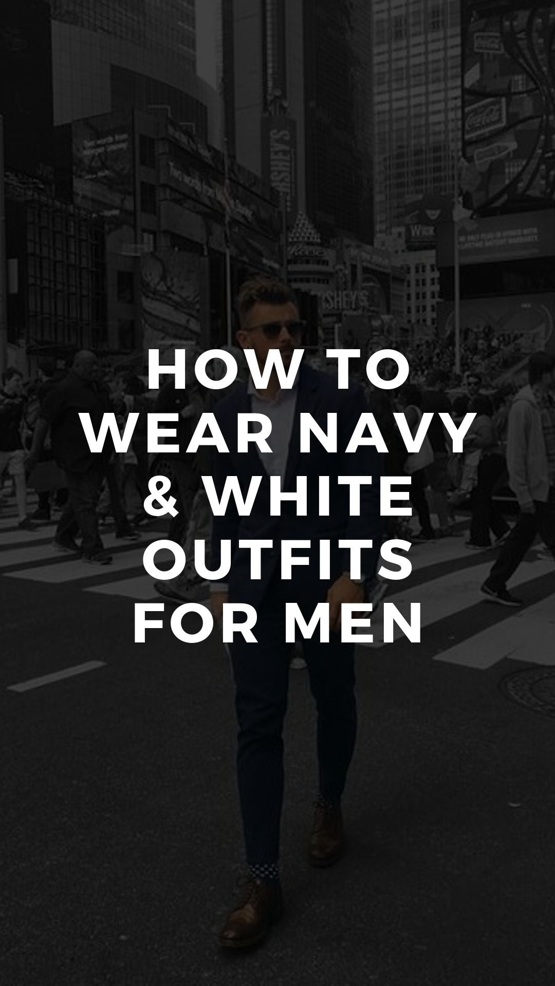 Navy & White Outfits For Men