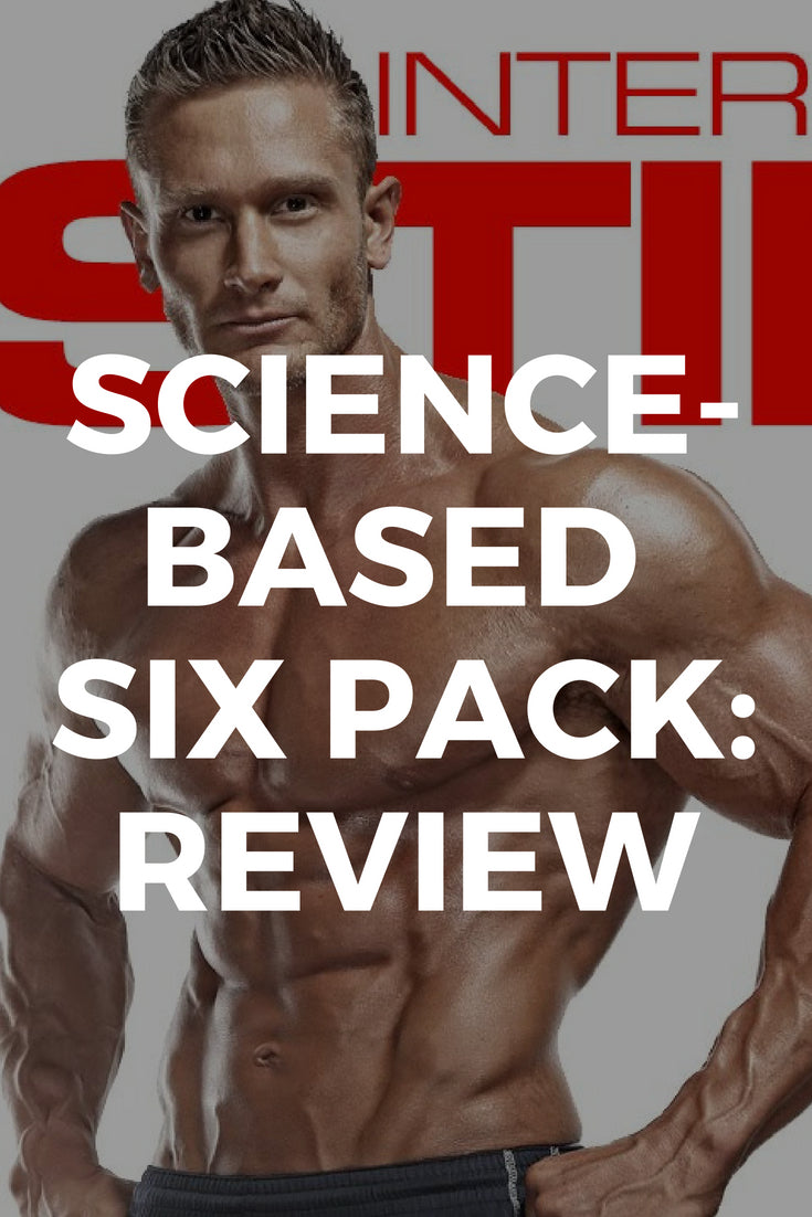 Science Based Six Pack: Review