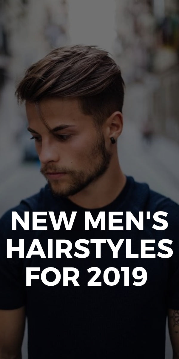 New men's hairstyles for 2019 #mens #hairstyles #haircuts #2019