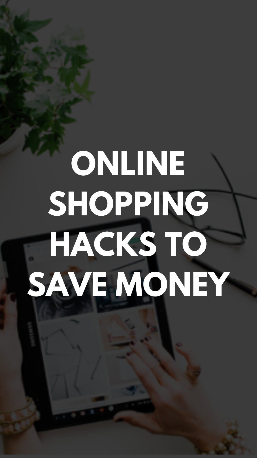 Online Shopping Hacks: How Fashion Editors Make Bargains Online