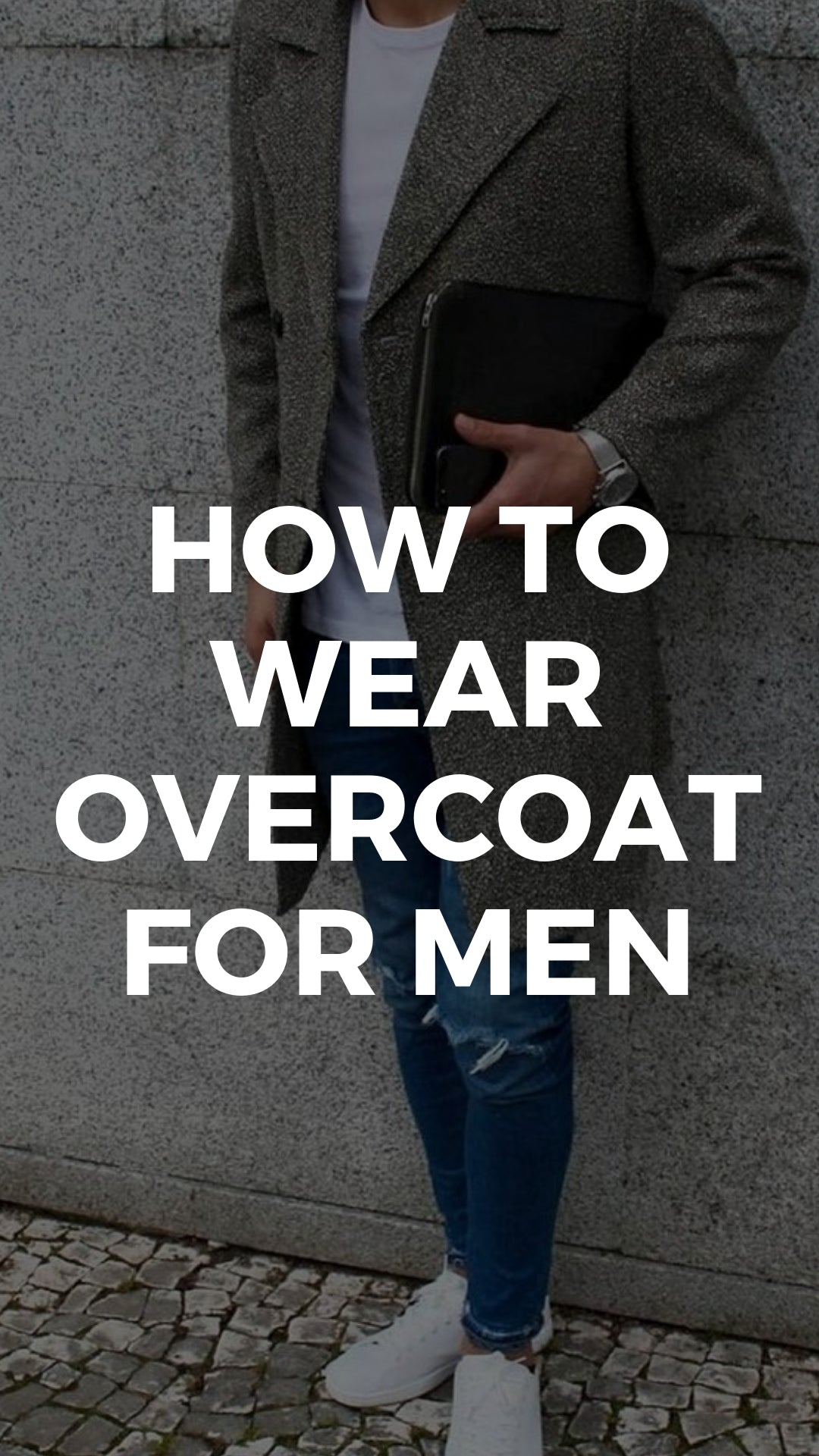 Overcoat outfits for men #mens #fashion #street #style
