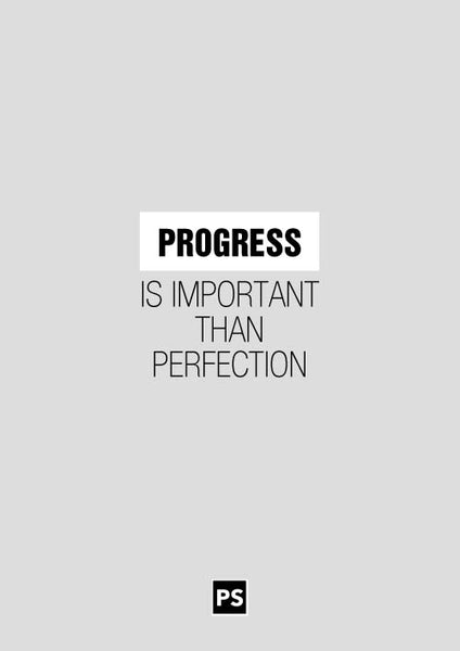 Persistence Motivational Quotes: Progress Is Important Than Perfection