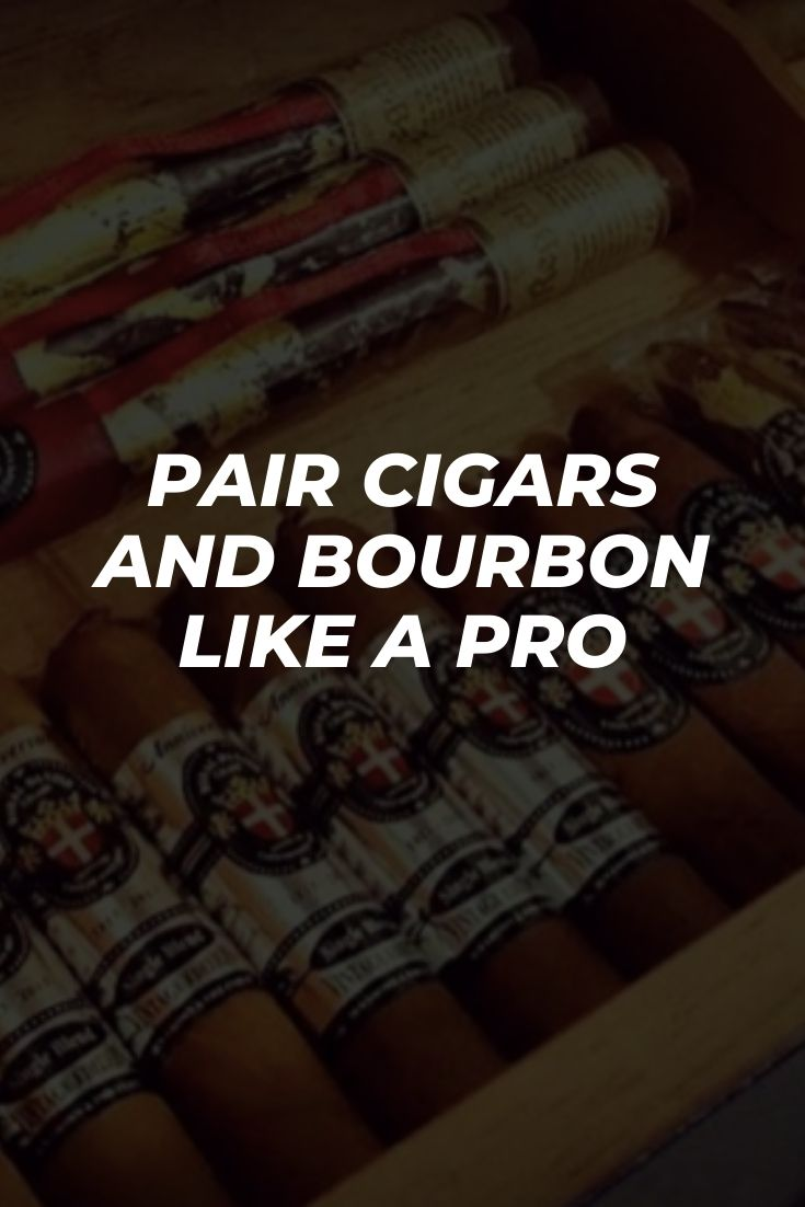 Pair Cigars and Bourbon like a Pro