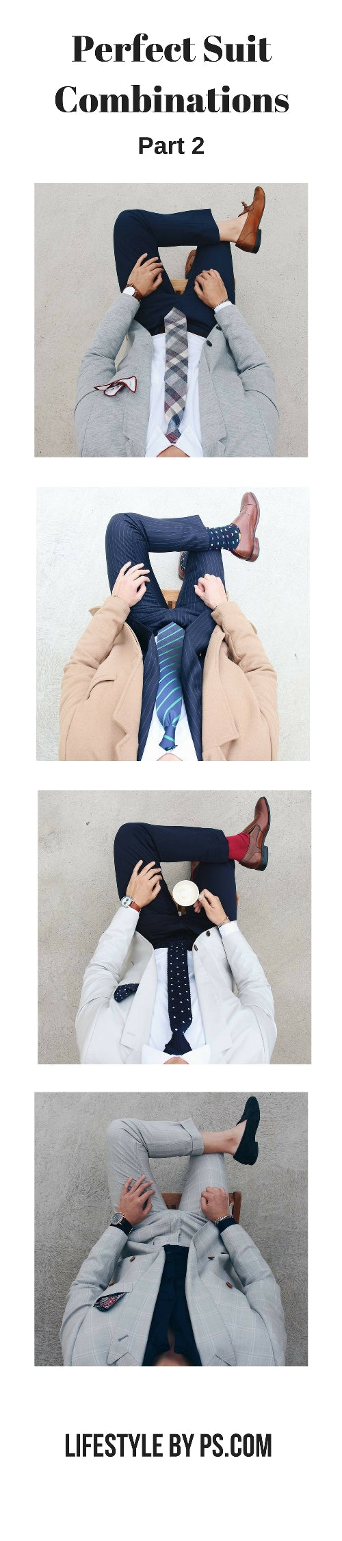 Perfect Suit Combinations For Men
