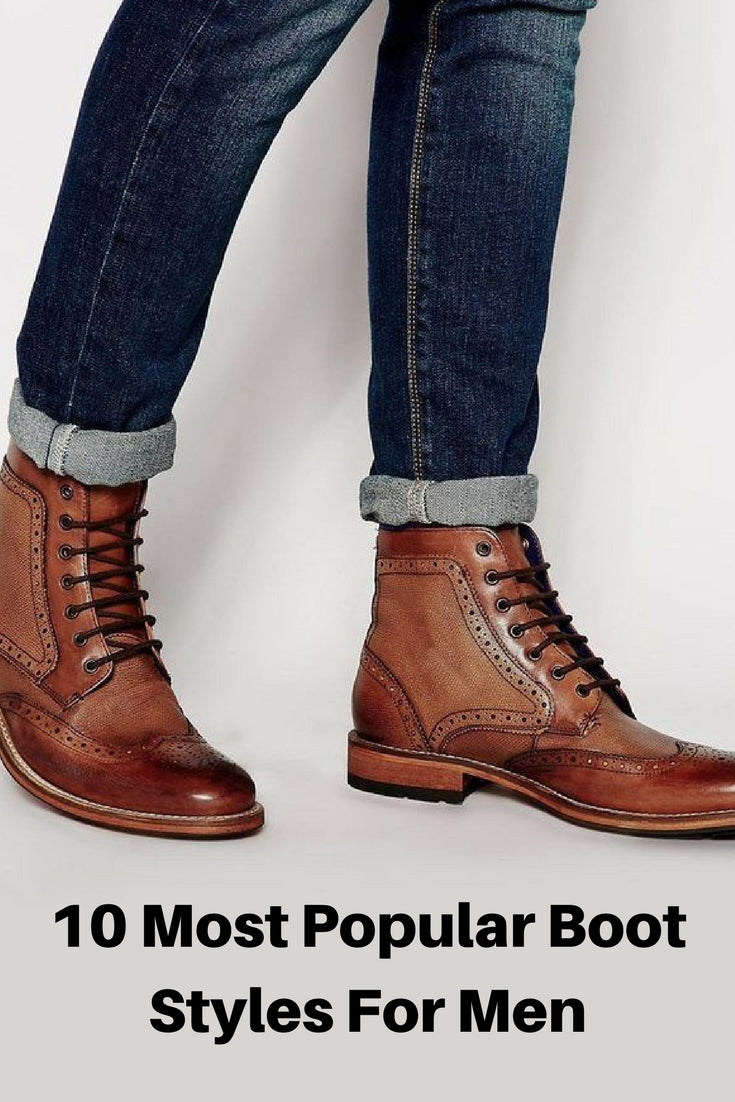 Most Popular Boot Styles For Men