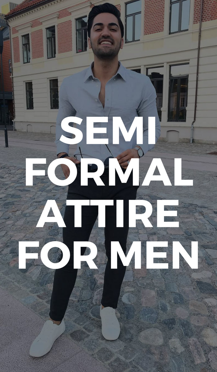 Semi formal outfit attire for men