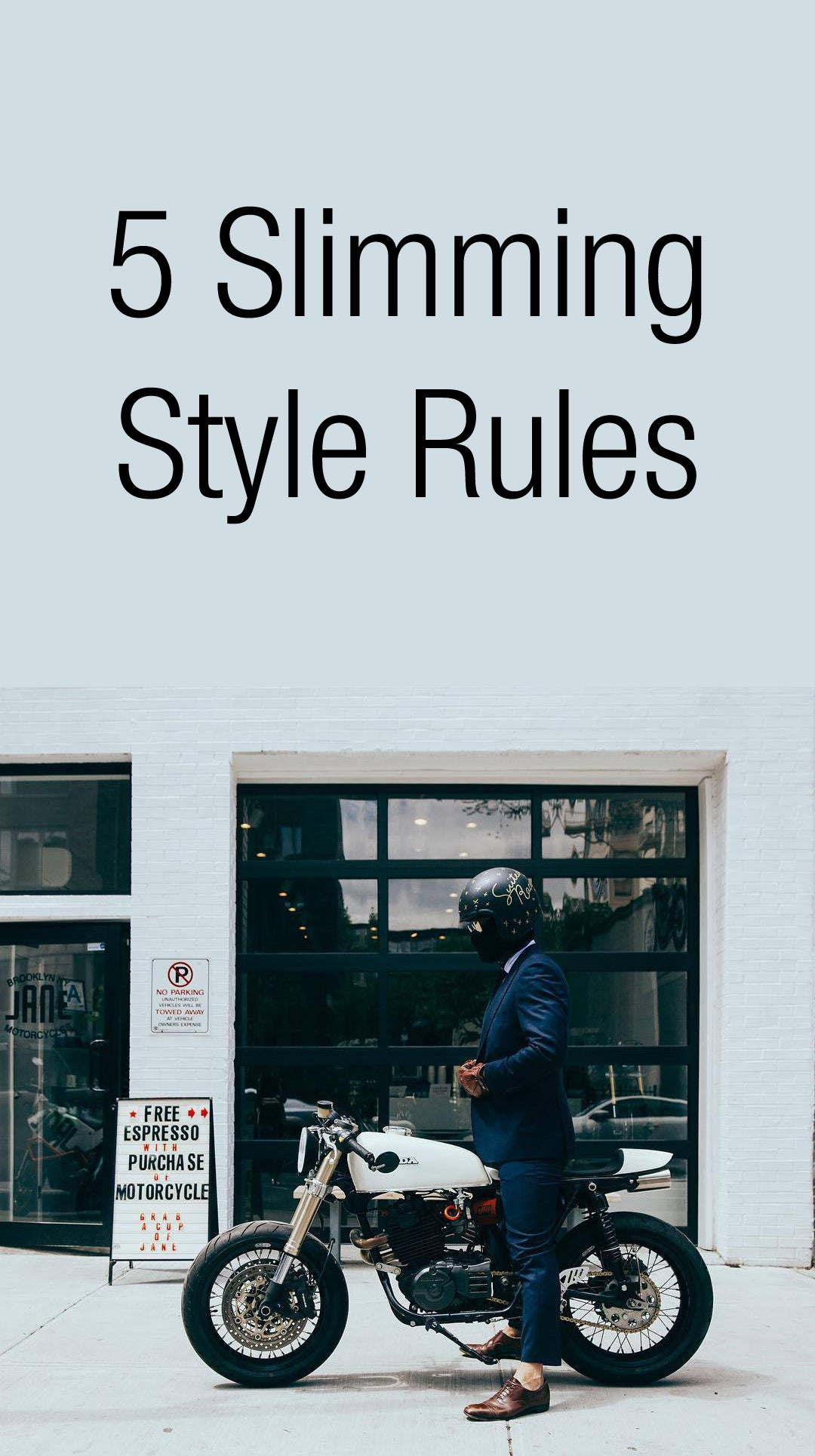 5 slimming style rules for men