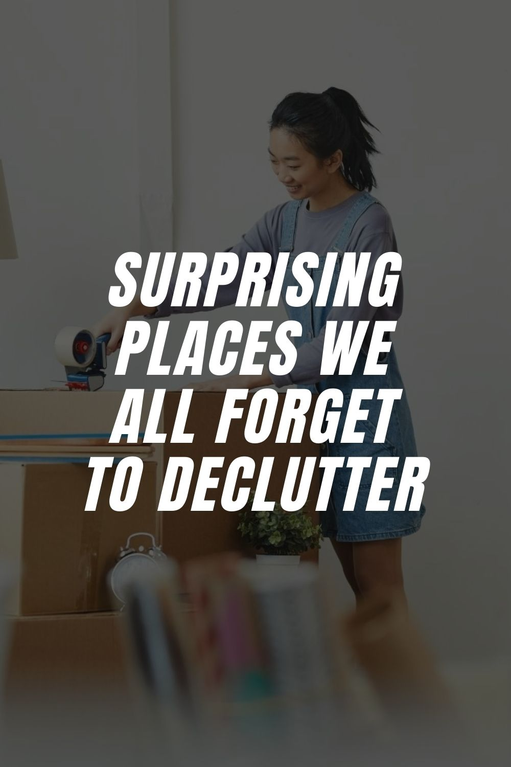 Surprising Places We All Forget To Declutter