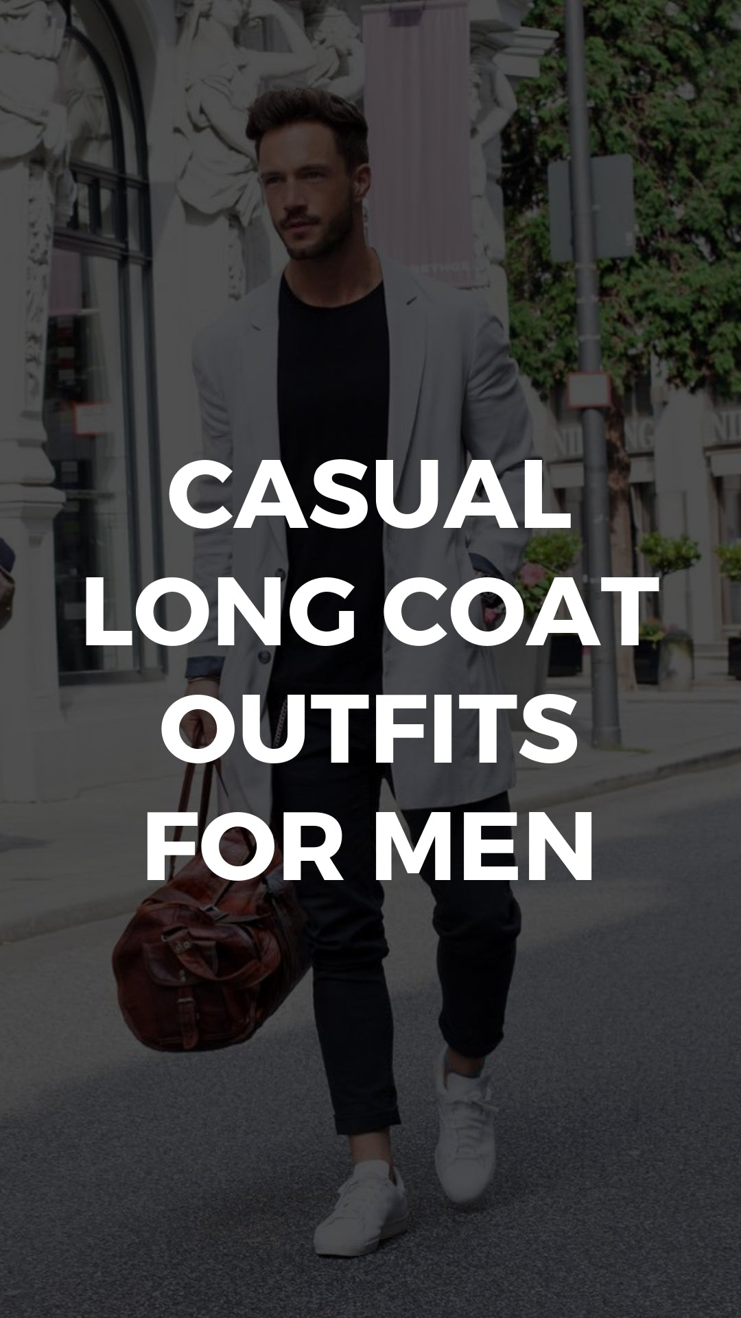 10 Ways To Wear Your Favourite Tee With An Overcoat #tshirt #longcoat #outfits #mensfashion #casual #streetstyle