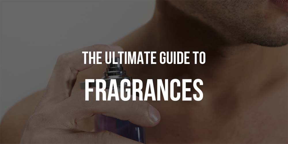 THE ULTIMATE GUIDE TO  Fragrances
