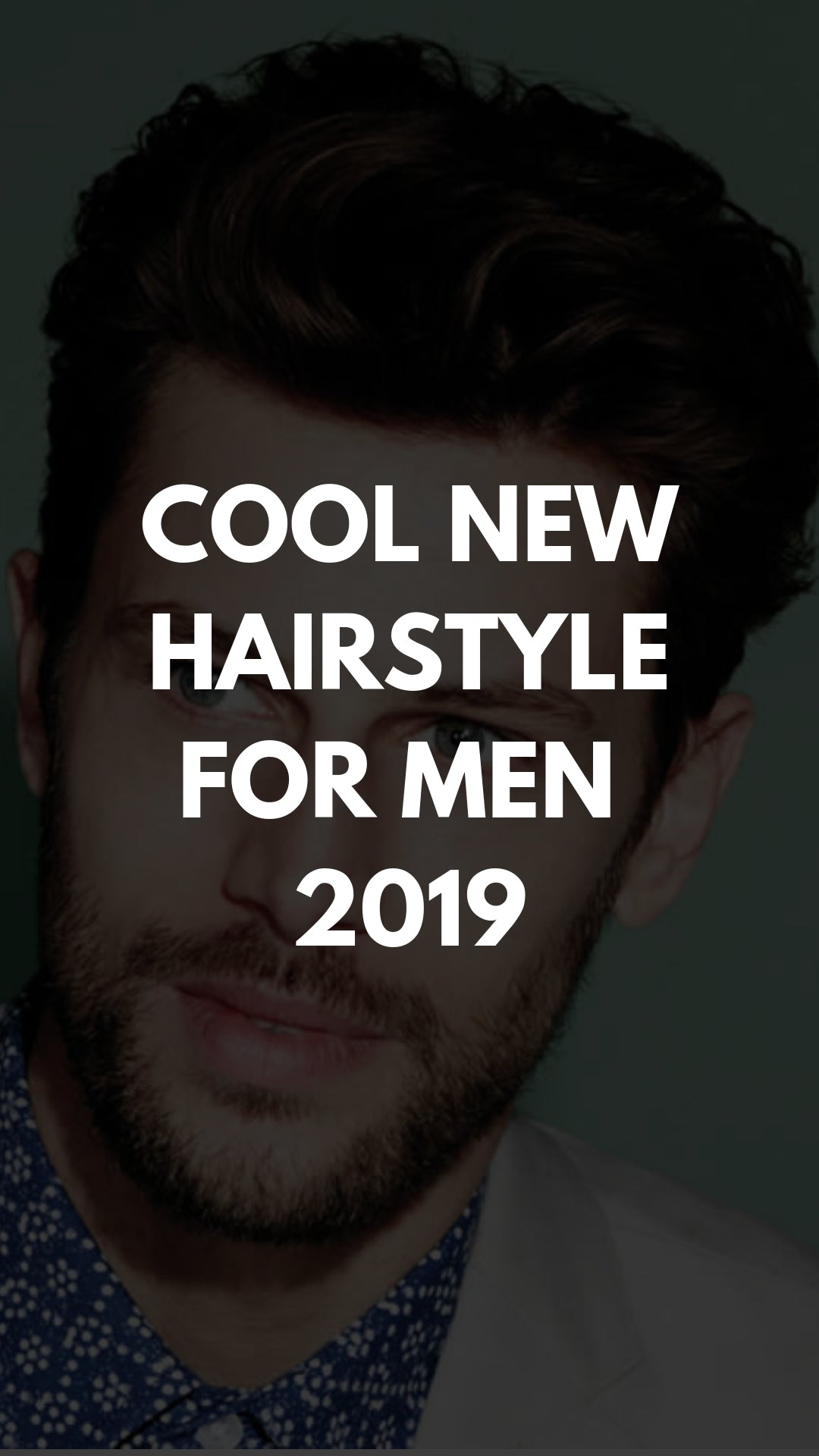 Top New Men's Hairstyles For 2019 (eBook) #hairstyles #haircuts