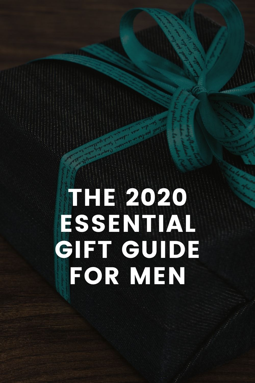 The 2020 Essential Gift Guide for Men