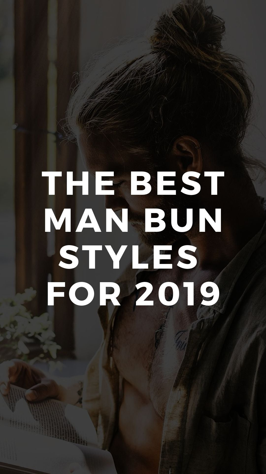 The Best Man Bun Styles  for 2019