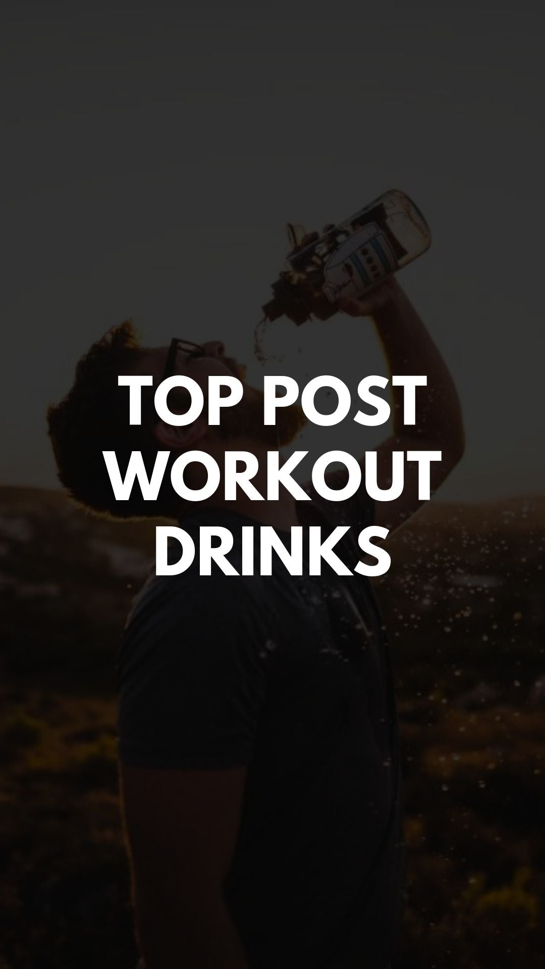 The Best Post Workout Drinks