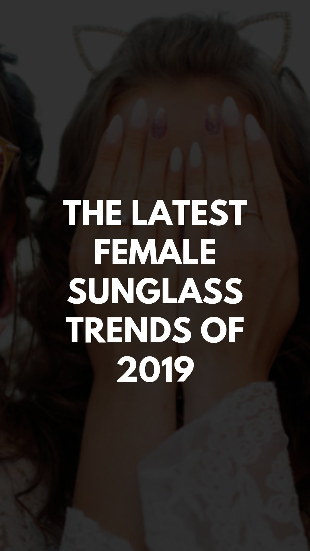 Sunglass trends for women