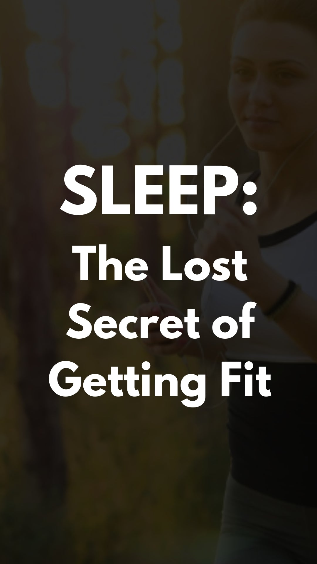 The Lost Secret of Getting Fit