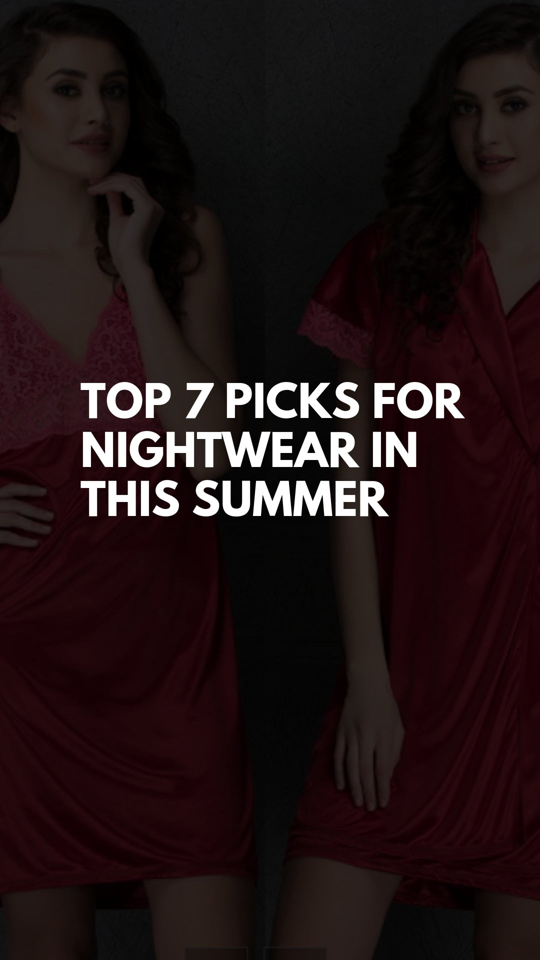 Top 7 Picks For Nightwear In This Summer