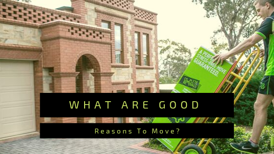 What Are Good Reasons To Move?