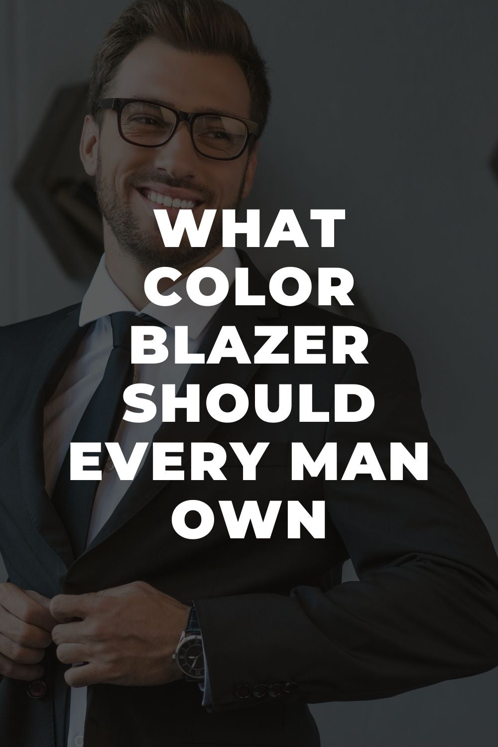What Color Blazer Should Every Man Own