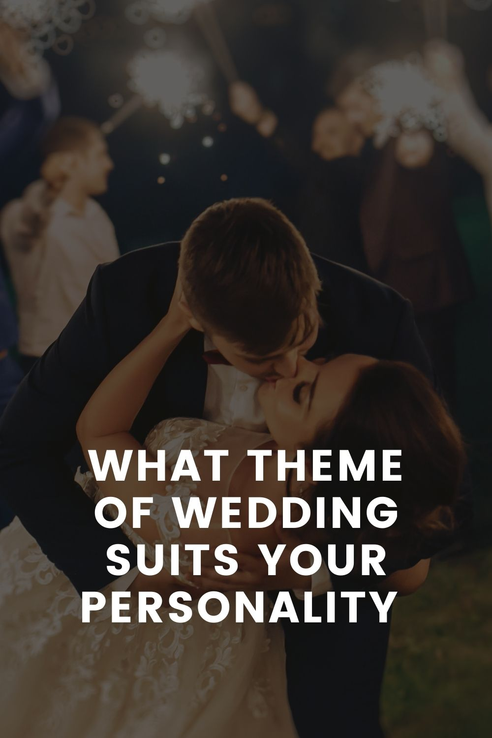 What Theme Of Wedding Suits Your Personality