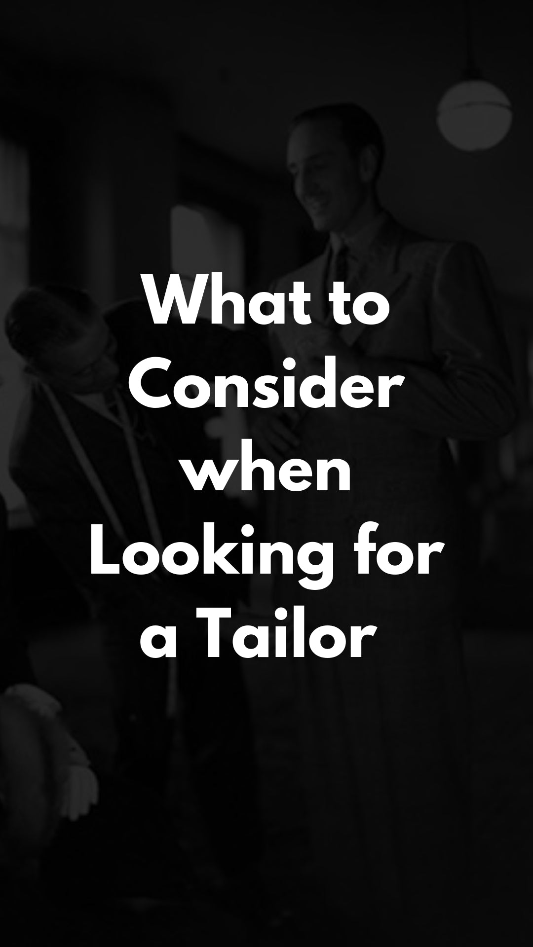 What to Consider when Looking for a Tailor