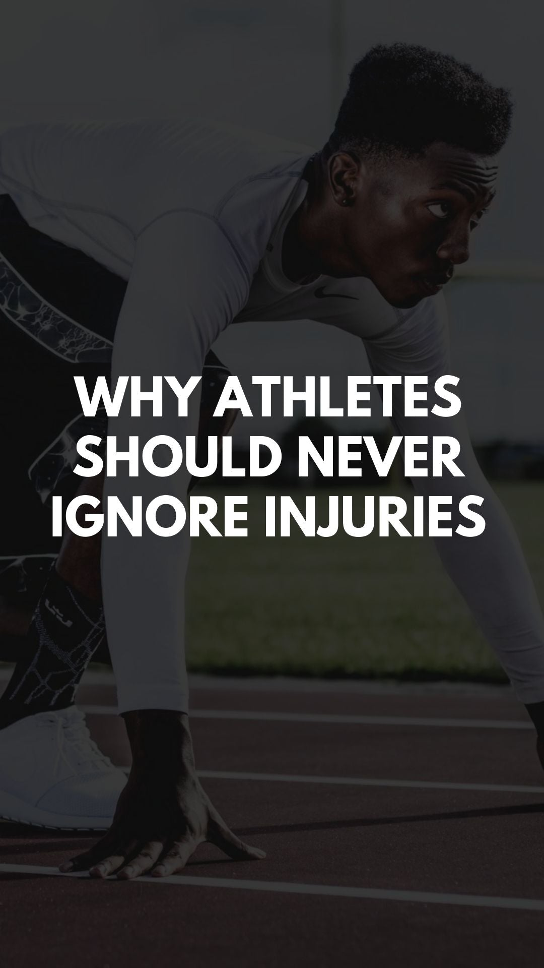 Why Athletes Should Never Ignore Injuries