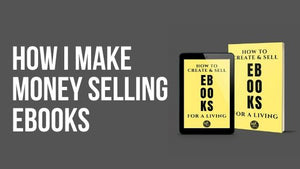 How I Make $100/Day Selling Simple eBooks With Zero Ad Spend Or Followers