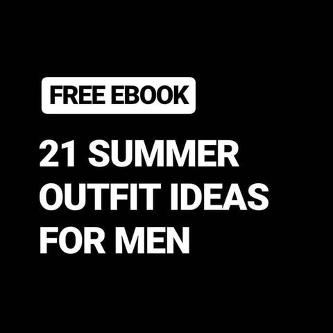 21 Smart Casual Summer Outfit Ideas For Men (FREE eBook) - LIFESTYLE BY PS
