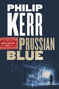Philip Kerr - Prussian Blue