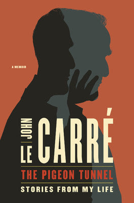 John Le Carre - The Pigeon Tunnel