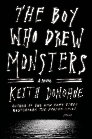 Keith Donohue - The Boy Who Drew Monsters