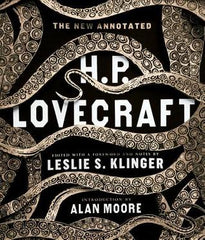 Leslie S. Klinger, ed. - The Newly Annotated H.P. Lovecraft - Signed