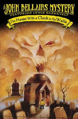 John Bellairs - The House With a Clock in Its Walls