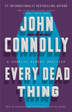 John Connolly - Every Dead Thing