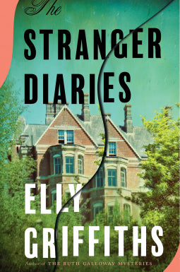 Elly Griffiths - The Stranger Diaries