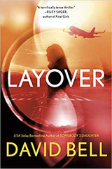 David Bell - Layover - Signed