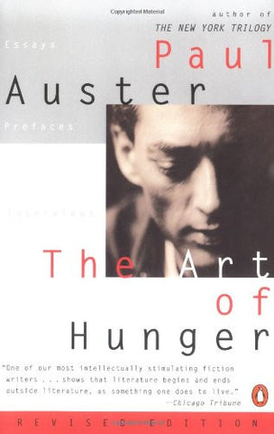 Auster, Paul - The Art of Hunger