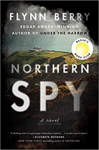 Flynn Berry - Northern Spy
