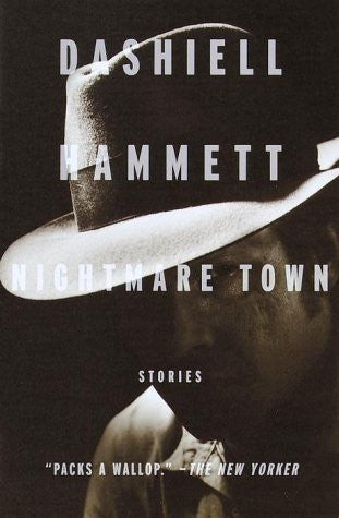 Hammett, Dashiell - Nightmare Town