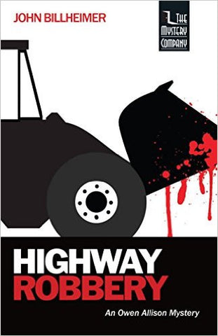 Billheimer, John, Highway Robbery, the 2nd Owen Allison Mystery