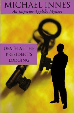 Innes, Michael, Death at the President's Lodging