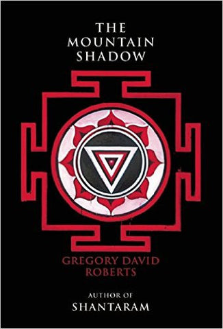 Roberts, Gregory David, The Mountain Shadow