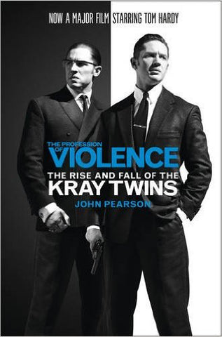 Pearson, John, The Profession of Violence: The Kray Twins