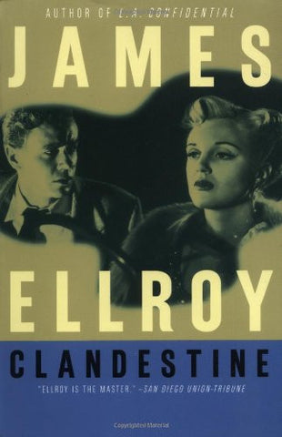 Ellroy, James - Clandestine