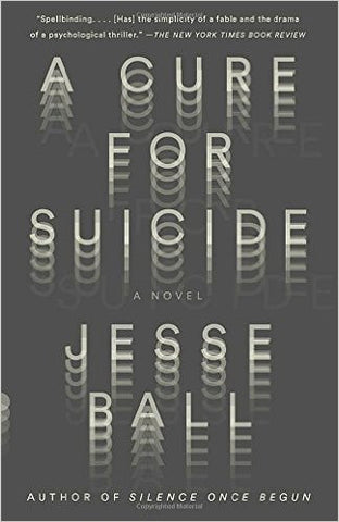 Ball, Jesse, A Cure For Suicide