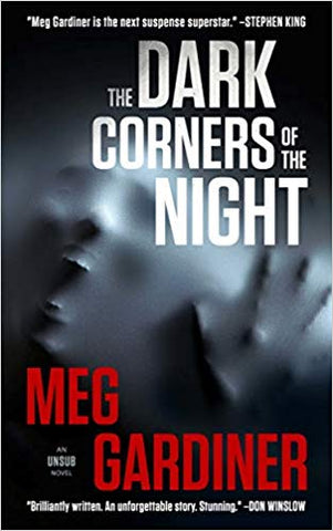 Meg Gardiner - The Dark Corners of the Night (An UNSUB Novel)